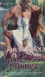 Wild, Sweet Promise - Janelle Taylor