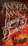 Legacy of the Diamond - Andrea Kane