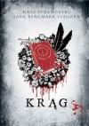 Krąg - Sara Bergmark Elfgren, Mats Strandberg