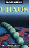 Chaos : narodziny nowej nauki - James Gleick