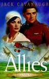 The Allies - Jack Cavanaugh