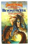Beyond the Veil - Janet E. Morris
