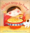 Chicken Soup By Heart - Esther Hershenhorn