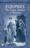 The Trojan Women and Hippolytus (Dover Thrift Editions) - Euripides