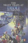Night Train at Deoli: And Other Stories - Ruskin Bond