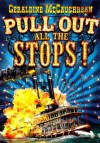 Pull Out All the Stops! - Geraldine McCaughrean