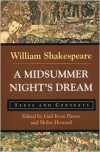 A Midsummer Night's Dream: Texts and Contexts - Gail Kern Paster, Skiles Howard, William Shakespeare