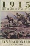 1915: The Death of Innocence - Lyn Macdonald