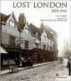 Lost London: 1870-1945 - Philip Davies