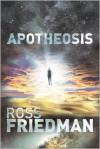 Apotheosis - Ross Friedman