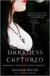 Darkness Captured (Dark Realm #4) - Delilah Devlin