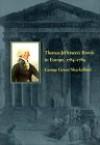 Thomas Jefferson's Travels in Europe, 1784-1789 - Professor George Green Shackleford