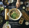 Donabe: Classic and Modern Japanese Clay Pot Cooking - Naoko Takei Moore, Kyle Connaughton