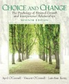 Choice and Change: The Psychology of Personal Growth and Interpersonal Relationships - April O'Connell