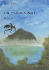 Die Dracheninsel - Irmela Brender