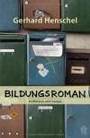 Bildungsroman - Gerhard Henschel
