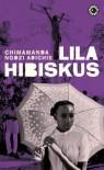 Lila hibiskus - Chimamanda Ngozi Adichie, Ragnar Strömberg