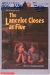 The Lancelot Closes at Five - Marjorie Weinman Sharmat