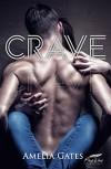 CRAVE: Liebe, Lust & Verlangen - Amelia Gates, Fine Line Verlag