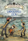 The Incorrigible Children of Ashton Place: Book V: The Unmapped Sea - Eliza Wheeler, Maryrose Wood