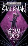 Storm of the Dead   - Lisa Smedman