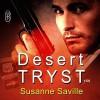 Desert Tryst - Susanne Saville, Greg Tremblay