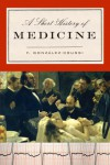 A Short History of Medicine - F. González-Crussí
