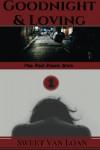 Goodnight & Loving: The Red River War (Volume 1) - Sweet Van Loan