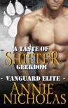A Taste of Shifter Geekdom: Shifter Romance (Vanguard Elite) (Volume 2) - Annie Nicholas