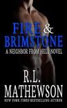 Fire & Brimstone (Neighbor from Hell #8) - R.L. Mathewson