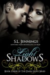 Light Shadows - S.L. Jennings