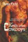 Kevin Loves Cowboys - Ryan Field