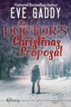 The Doctor's Christmas Proposal (The Gallagher's of Montana Book 3) - Eve Gaddy