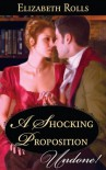 A Shocking Proposition - Elizabeth Rolls