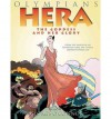 [ Hera: The Goddess and Her Glory (Olympians (Hardcover)) [ HERA: THE GODDESS AND HER GLORY (OLYMPIANS (HARDCOVER)) ] By O'Connor, George ( Author )Jul-19-2011 Hardcover - George O'Connor