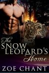 The Snow Leopard's Home (Glacier Leopards Book 3) - Zoe Chant
