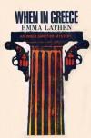 When in Greece - Emma Lathen