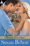 Fall for You (Madison Falls Book 1) - Susan Behon