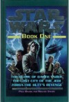 Star Wars, Book One: The Glove of Darth Vader; The Lost City of the Jedi; Zorba the Hutt's Revenge - Paul Davids, Hollace Davids