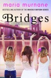 Bridges: A Daphne White Novel - Maria Murnane