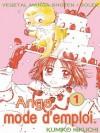 Ange mode d'emploi, Tome 1 (Ange mode d'emploi, #1) - Kumiko Kikuchi