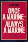 Once a Marine, Always a Marine - Ben Finney