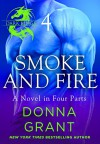 Smoke and Fire: Part 4 - Donna Grant