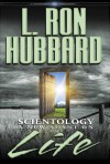 Scientology: A New Slant On Life - L. Ron Hubbard