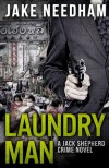 Laundry Man - Jake Needham