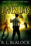 The Darkest Days: Death & Decay Book 0.5 - R. L. Blalock
