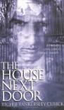 The House Next Door - Richie Tankersley Cusick