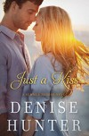 Just a Kiss (A Summer Harbor Novel) - Denise Hunter