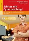Schluss mit Cybermobbing!: Das Trainings- und Präventionsprogramm »Surf-Fair«. Mit Film und Materialien auf DVD - Stephanie Pieschl, Torsten Porsch