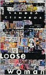 Loose Woman: Poems -